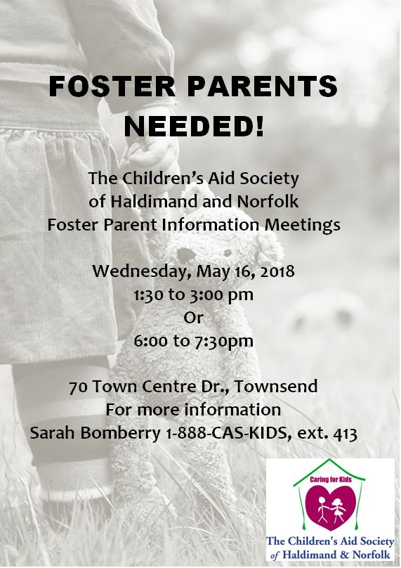 Foster Parent Information Meetings  Wednesday, May 16, 2018 1:30 to 3:00 pm Or 6:00 to 7:30pm  70 Town Centre Dr., Townsend